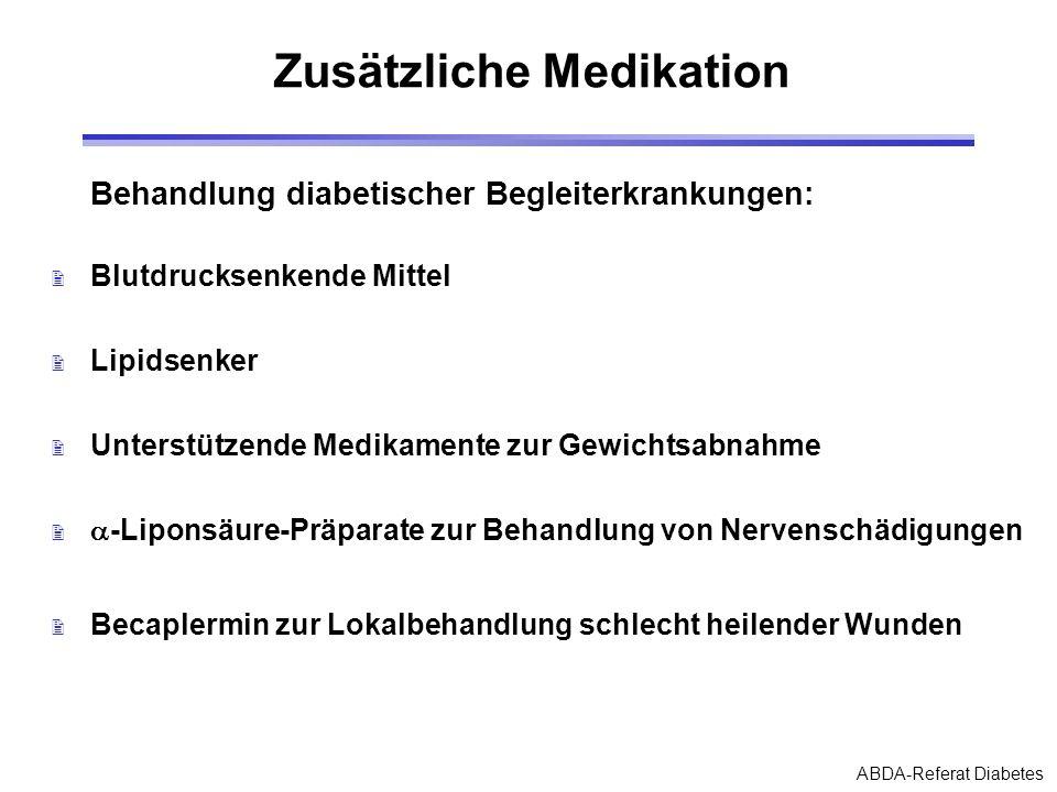 Zusätzliche Medikation