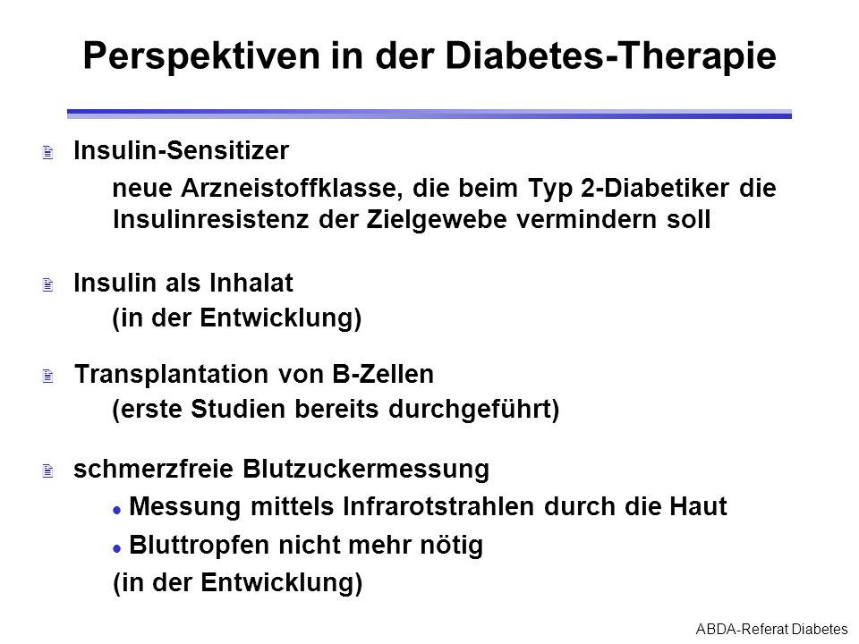 Perspektiven in der Diabetes-Therapie