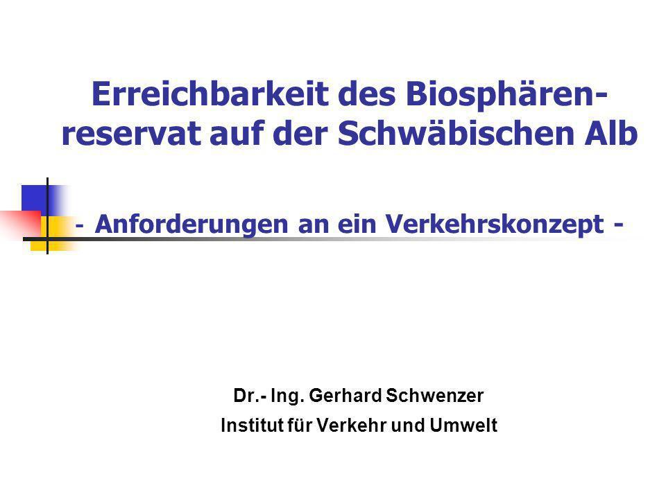 Dr.- Ing. Gerhard Schwenzer Institut für Verkehr und Umwelt