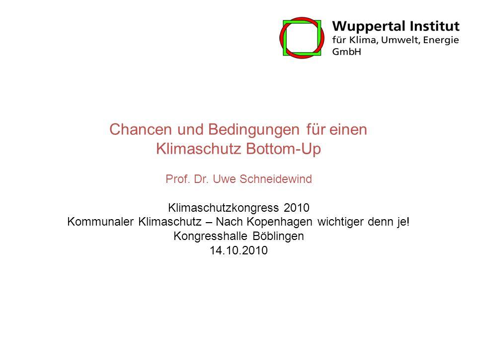 Chancen und Bedingungen für einen Klimaschutz Bottom-Up Prof. Dr