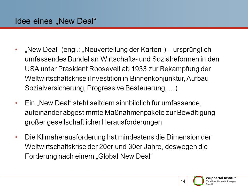 "Idee eines ""New Deal"