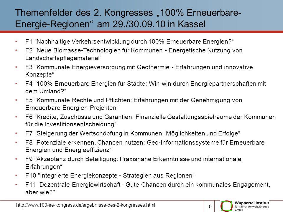 """Themenfelder des 2. Kongresses """"100% Erneuerbare-Energie-Regionen am 29./30.09.10 in Kassel"""
