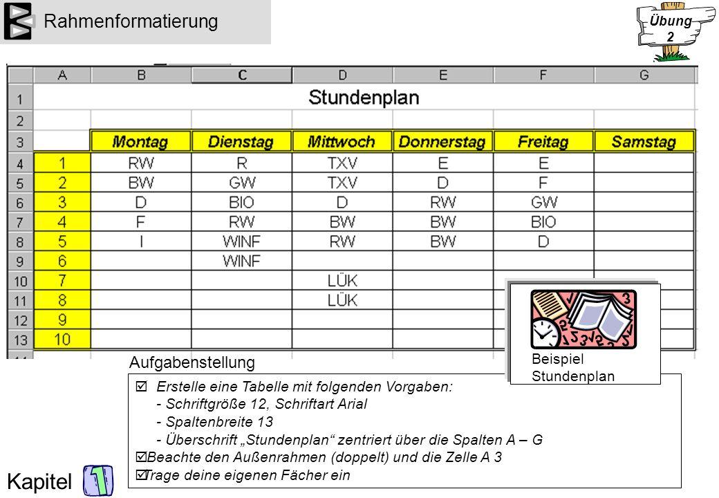 Rahmenformatierung Aufgabenstellung Beispiel Stundenplan