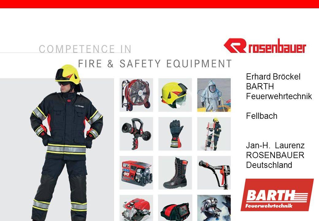 Erhard Bröckel BARTH Feuerwehrtechnik Fellbach Jan-H. Laurenz ROSENBAUER Deutschland