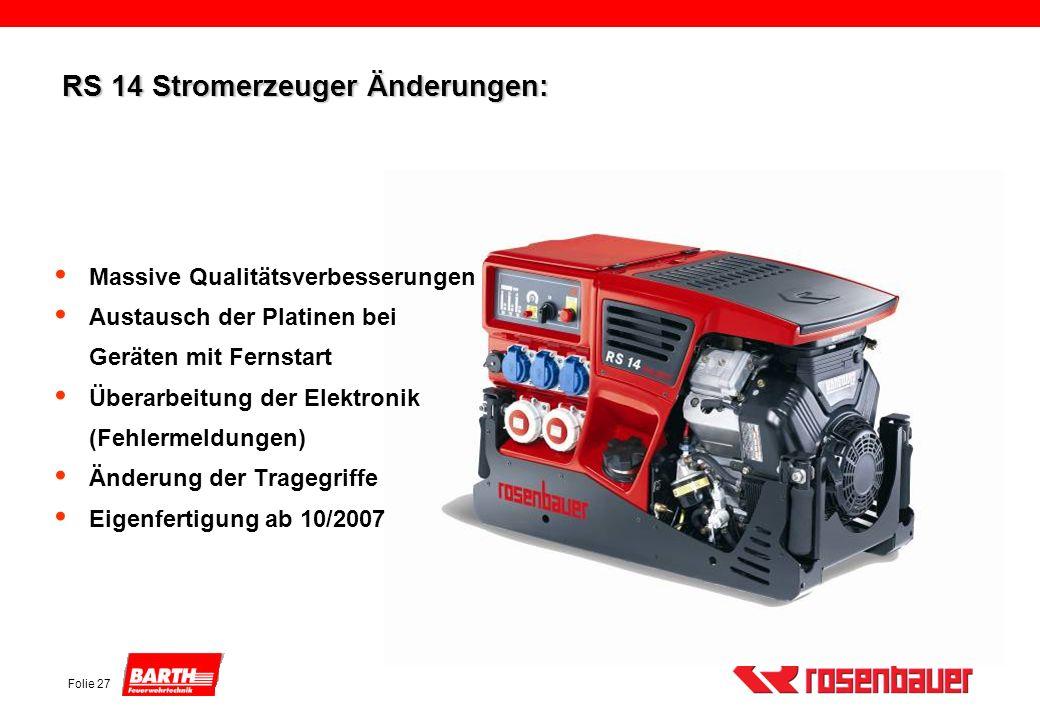 RS 14 Stromerzeuger Änderungen: