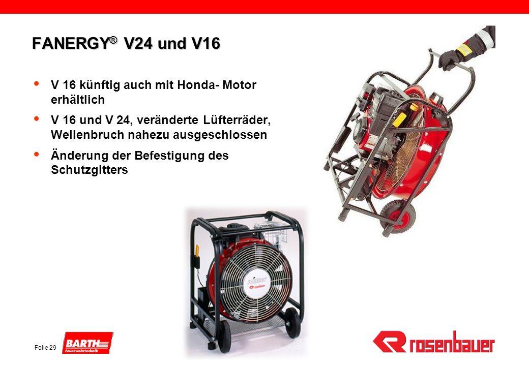 FANERGY® V24 und V16 V 16 künftig auch mit Honda- Motor erhältlich