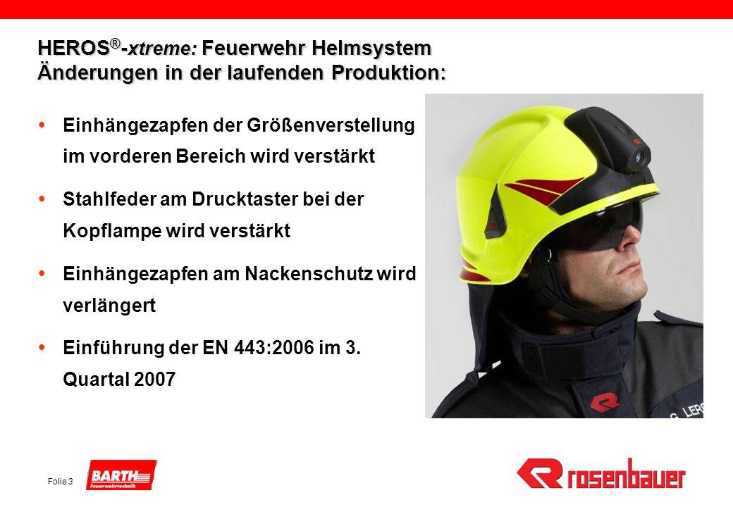 HEROS®-xtreme: Feuerwehr Helmsystem Änderungen in der laufenden Produktion:
