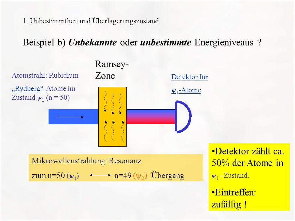 Beispiel b) Unbekannte oder unbestimmte Energieniveaus