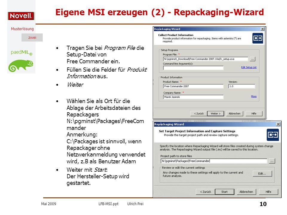 Eigene MSI erzeugen (2) - Repackaging-Wizard
