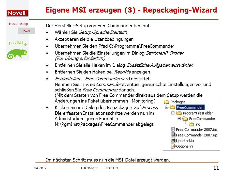 Eigene MSI erzeugen (3) - Repackaging-Wizard