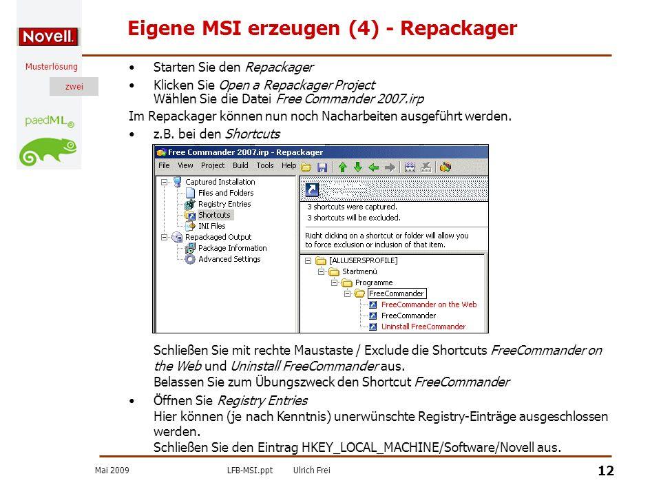 Eigene MSI erzeugen (4) - Repackager