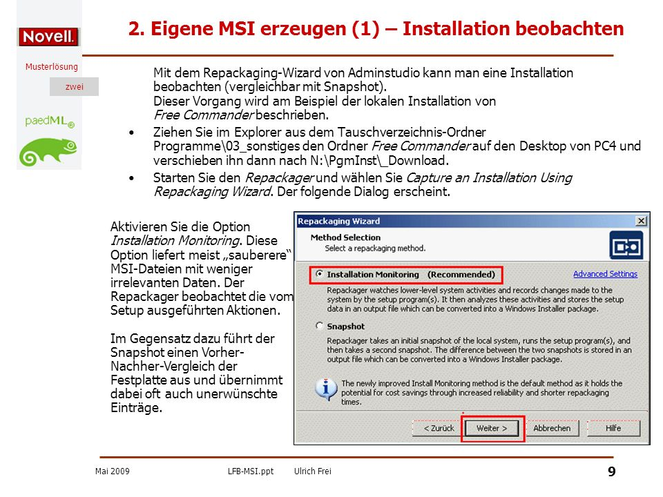 2. Eigene MSI erzeugen (1) – Installation beobachten