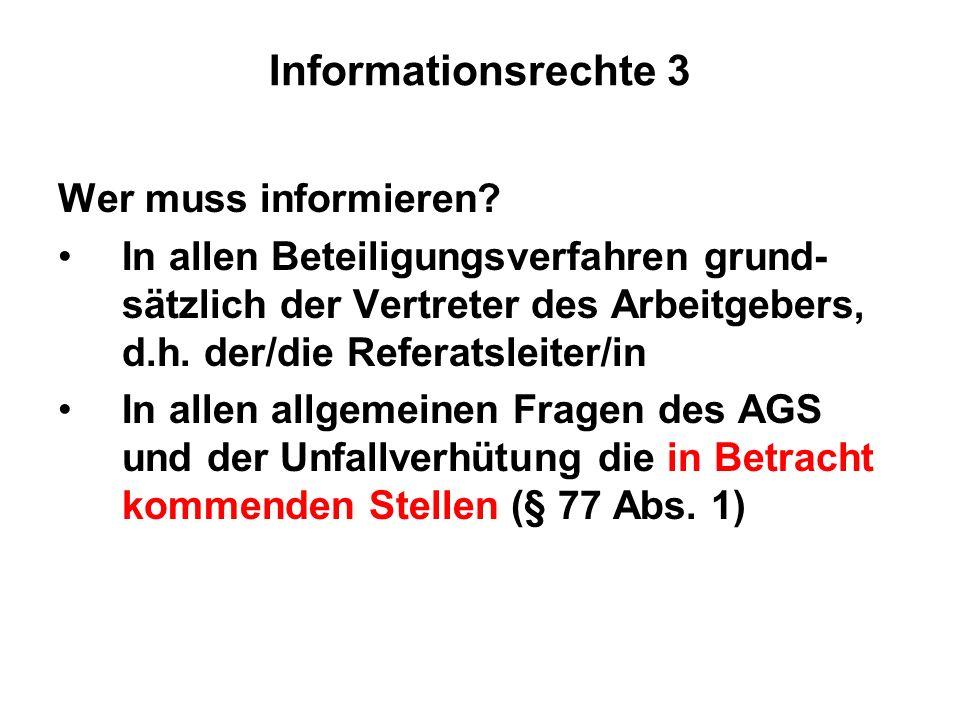 Informationsrechte 3 Wer muss informieren