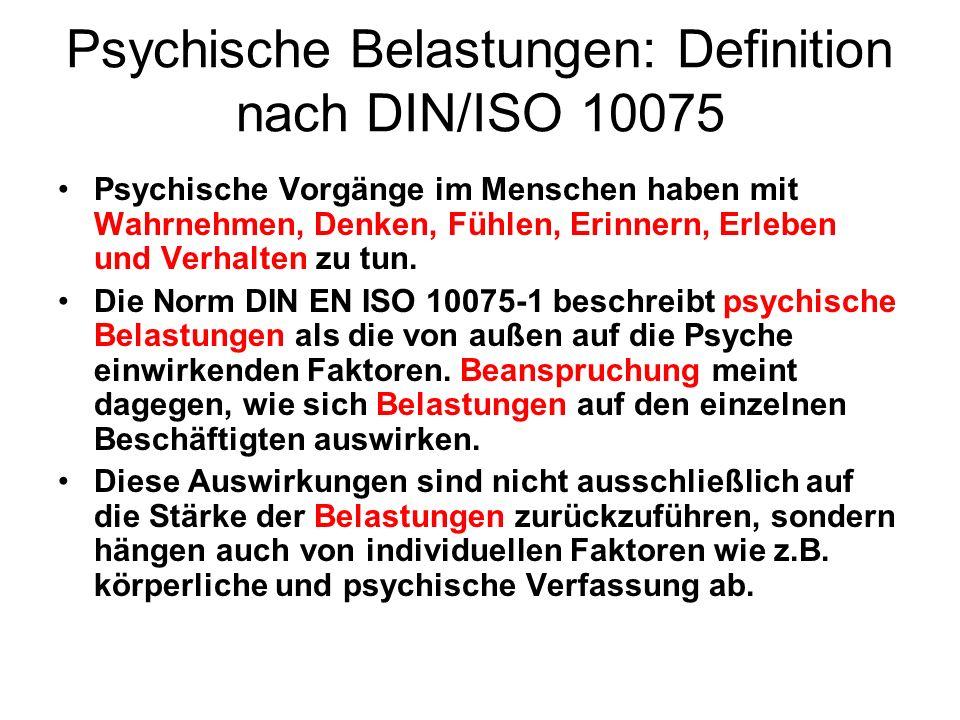Psychische Belastungen: Definition nach DIN/ISO 10075