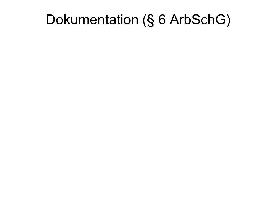 Dokumentation (§ 6 ArbSchG)