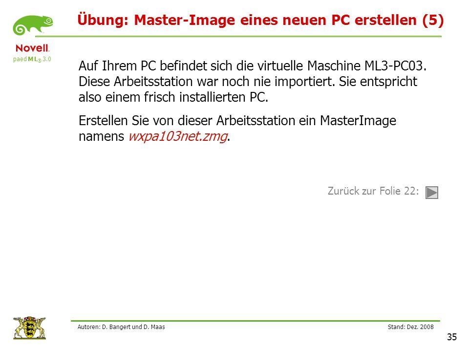 Übung: Master-Image eines neuen PC erstellen (5)