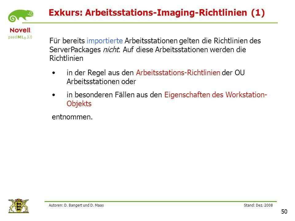 Exkurs: Arbeitsstations-Imaging-Richtlinien (1)