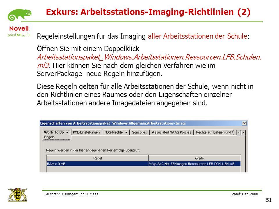 Exkurs: Arbeitsstations-Imaging-Richtlinien (2)
