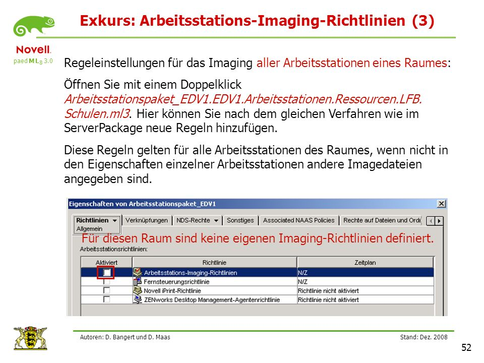 Exkurs: Arbeitsstations-Imaging-Richtlinien (3)