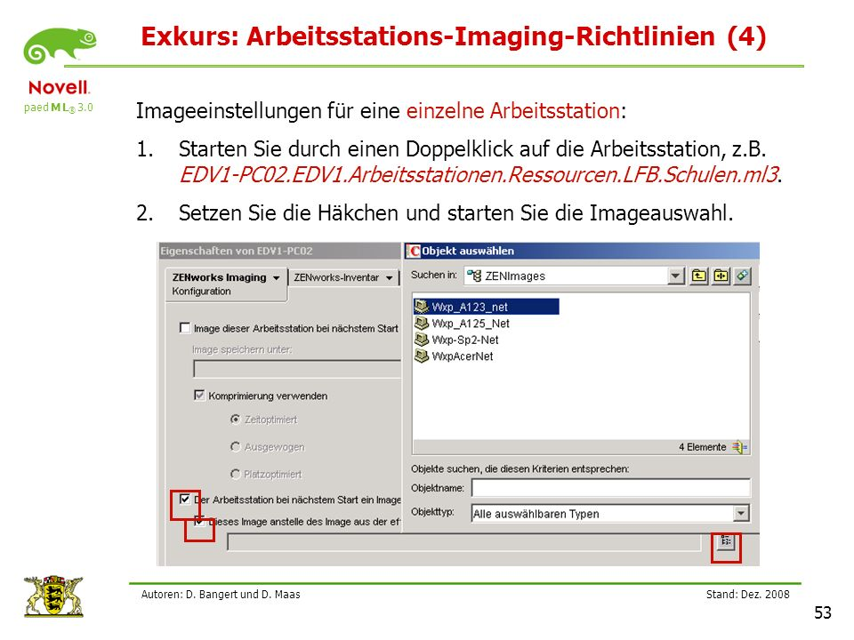 Exkurs: Arbeitsstations-Imaging-Richtlinien (4)