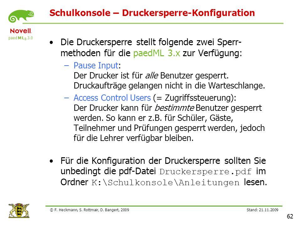 Schulkonsole – Druckersperre-Konfiguration