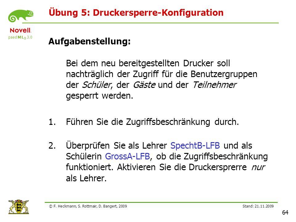 Übung 5: Druckersperre-Konfiguration