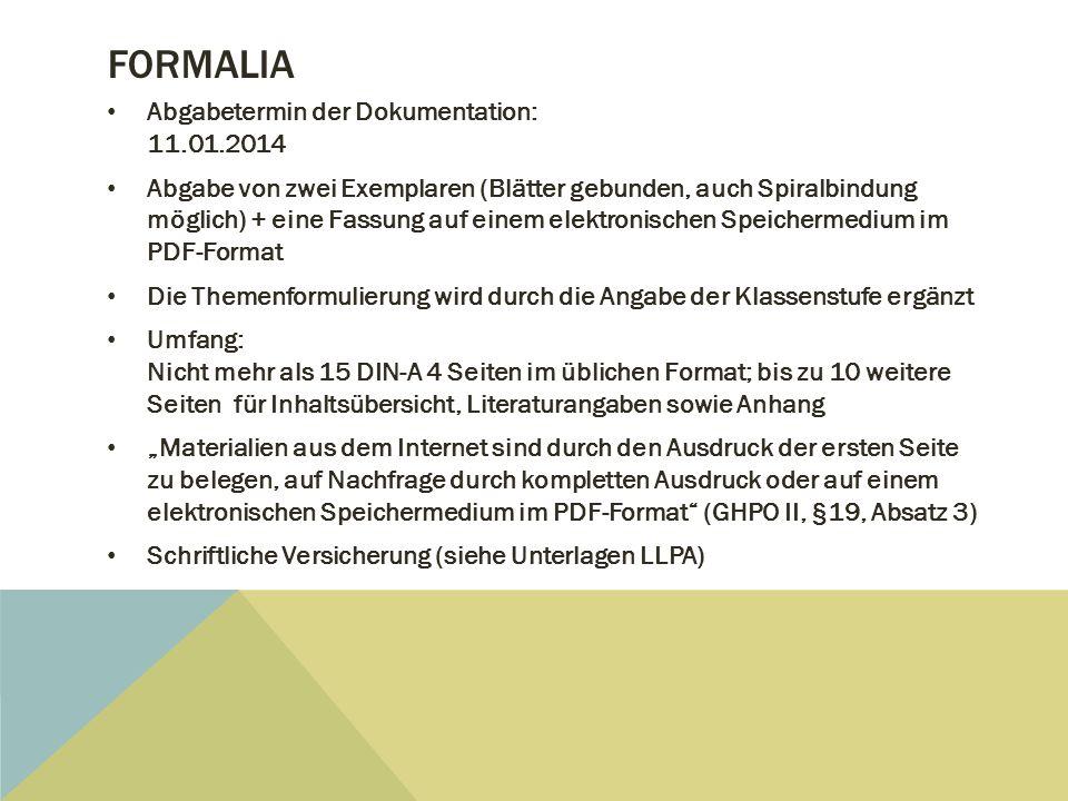 Formalia Abgabetermin der Dokumentation: 11.01.2014
