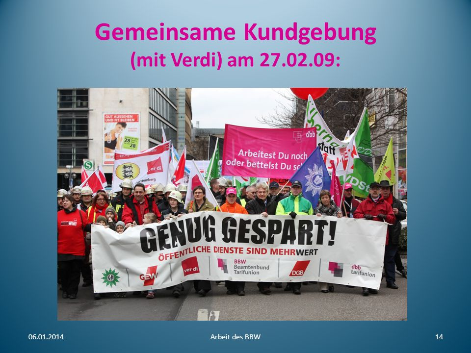 Gemeinsame Kundgebung (mit Verdi) am 27.02.09: