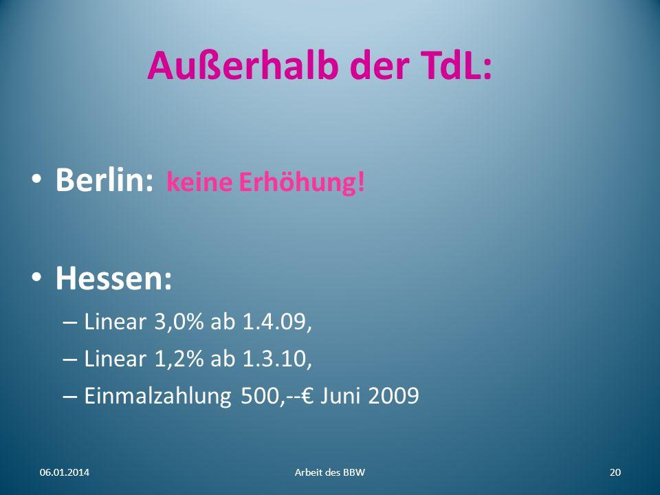 Außerhalb der TdL: Berlin: keine Erhöhung! Hessen:
