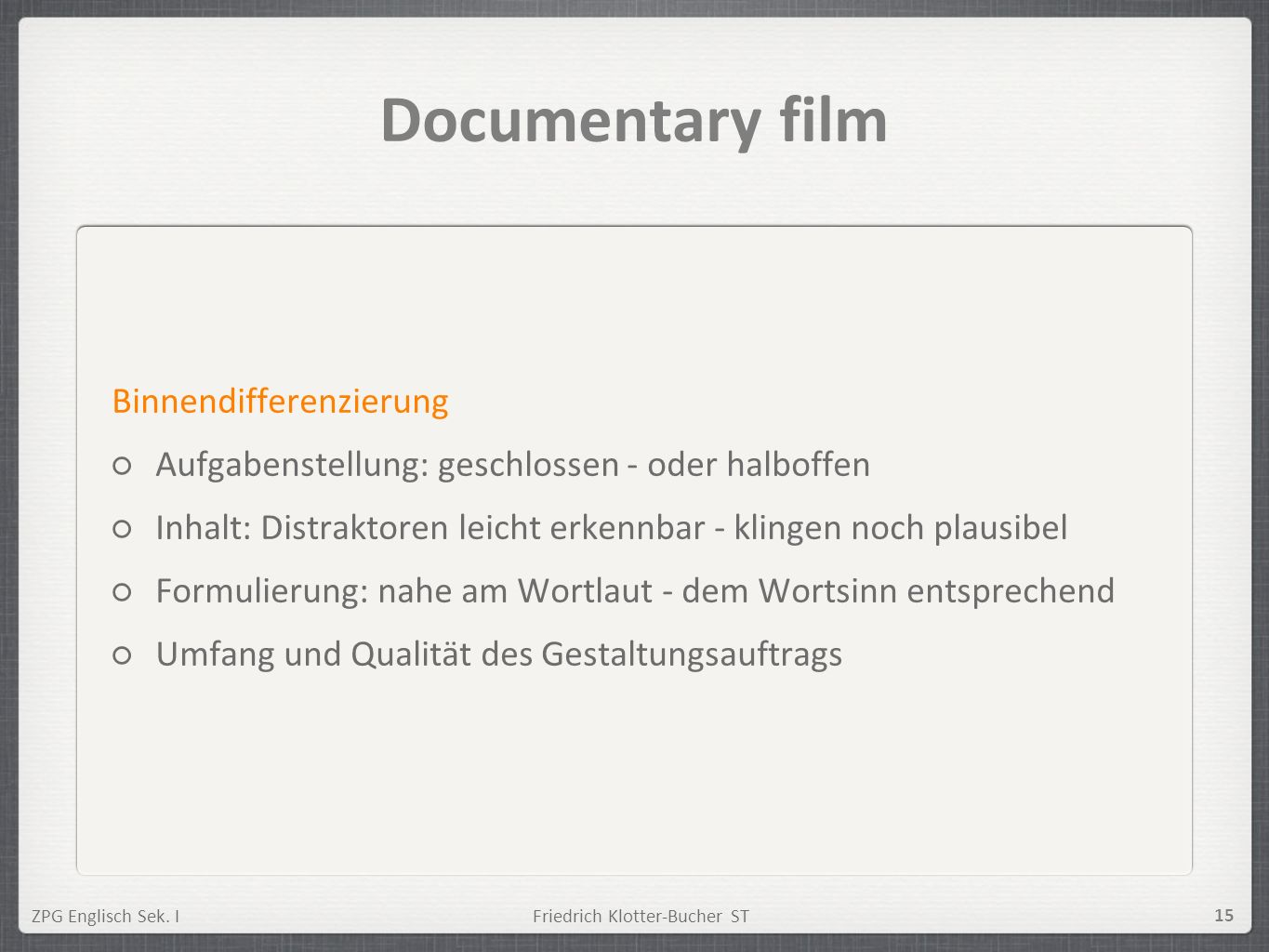 Documentary film Binnendifferenzierung