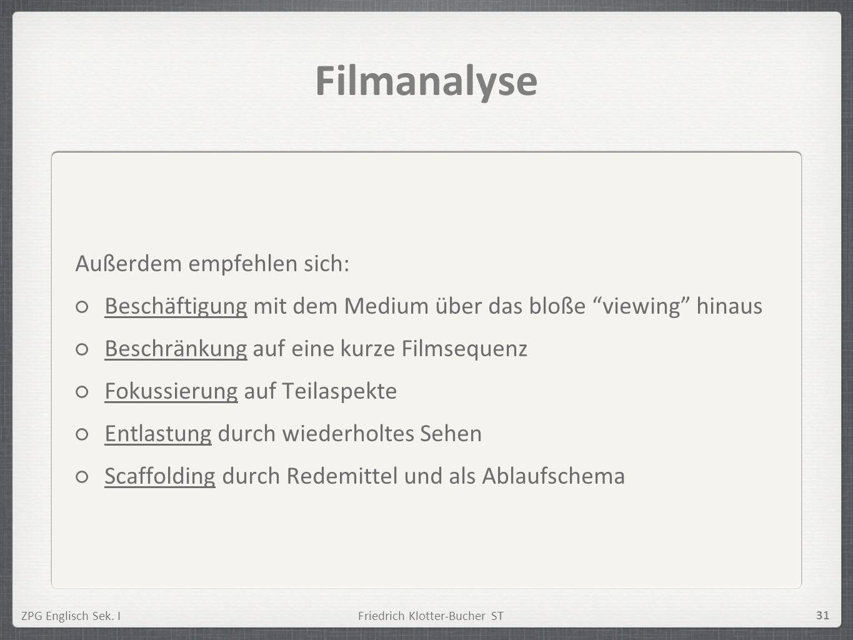 Filmanalyse Außerdem empfehlen sich: