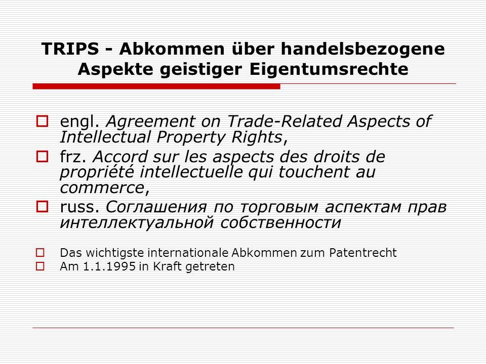 TRIPS - Abkommen über handelsbezogene Aspekte geistiger Eigentumsrechte