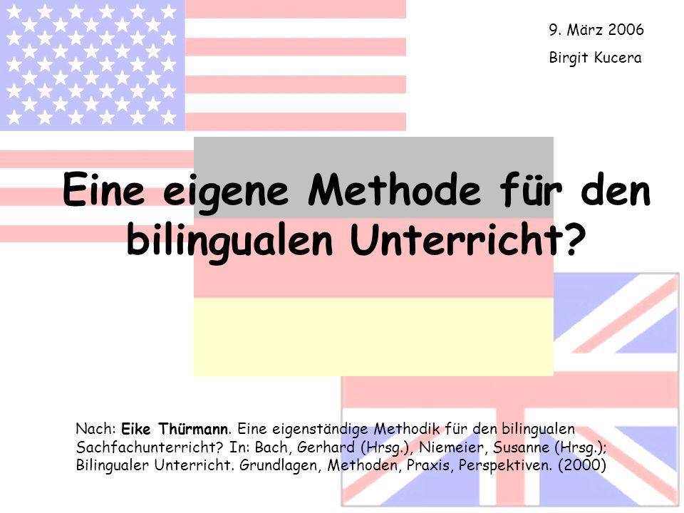 Eine eigene Methode für den bilingualen Unterricht