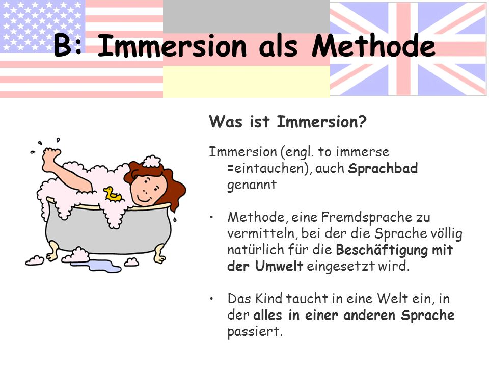 B: Immersion als Methode
