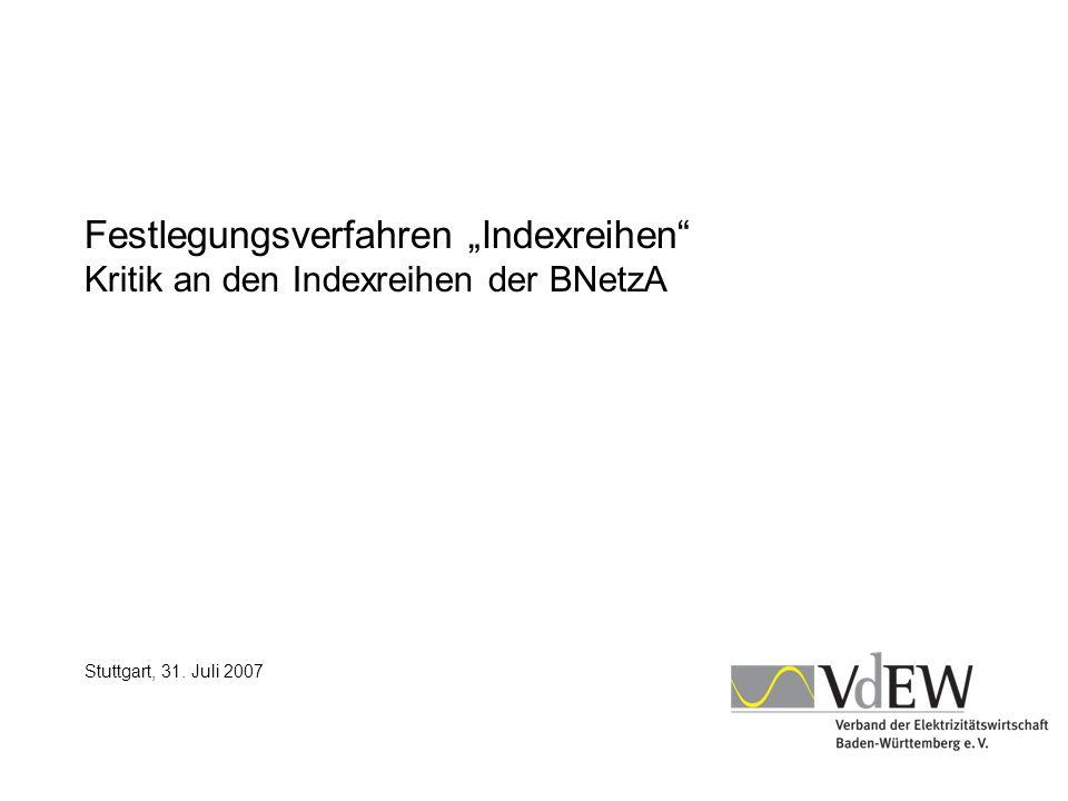 """Festlegungsverfahren """"Indexreihen Kritik an den Indexreihen der BNetzA"""