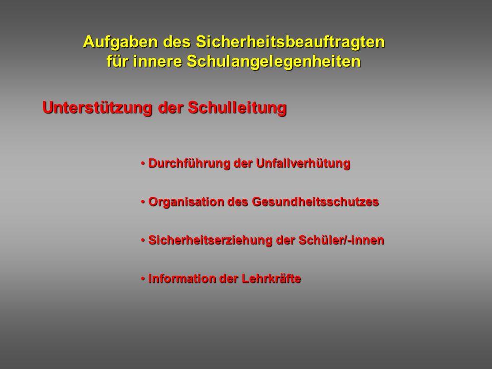 Aufgaben des Sicherheitsbeauftragten für innere Schulangelegenheiten