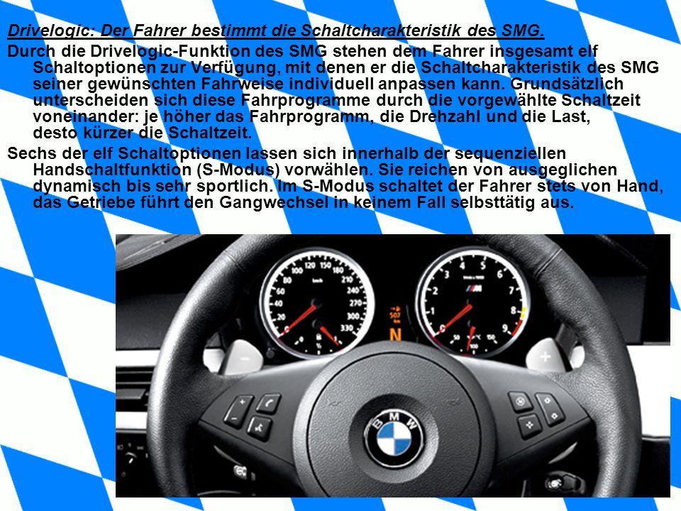 Drivelogic: Der Fahrer bestimmt die Schaltcharakteristik des SMG.