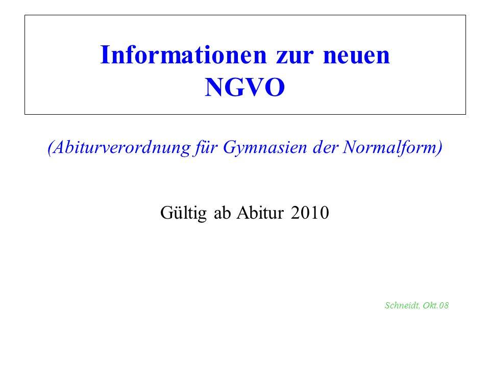 Informationen zur neuen NGVO (Abiturverordnung für Gymnasien der Normalform)