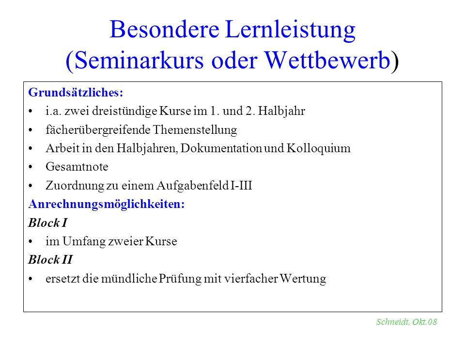 Besondere Lernleistung (Seminarkurs oder Wettbewerb)