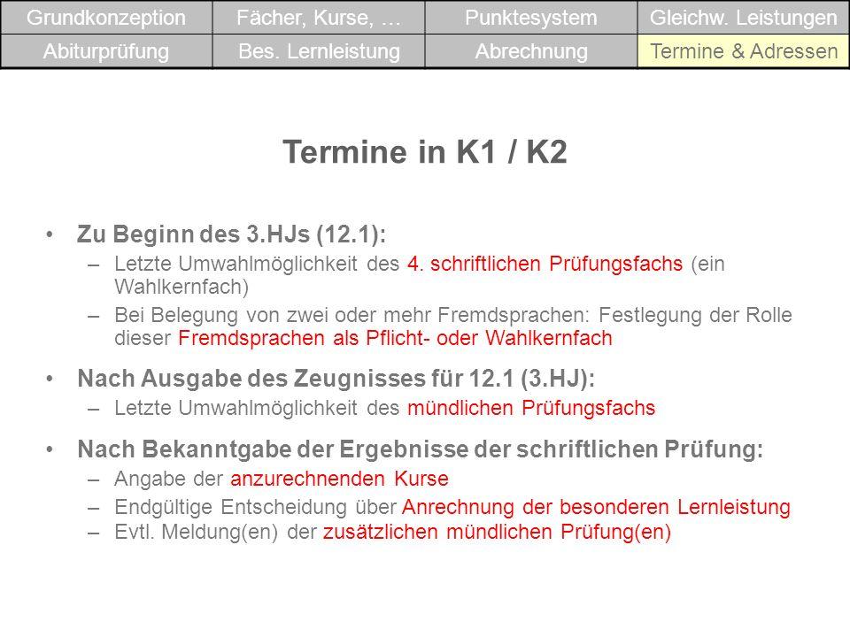 Termine in K1 / K2 Zu Beginn des 3.HJs (12.1):
