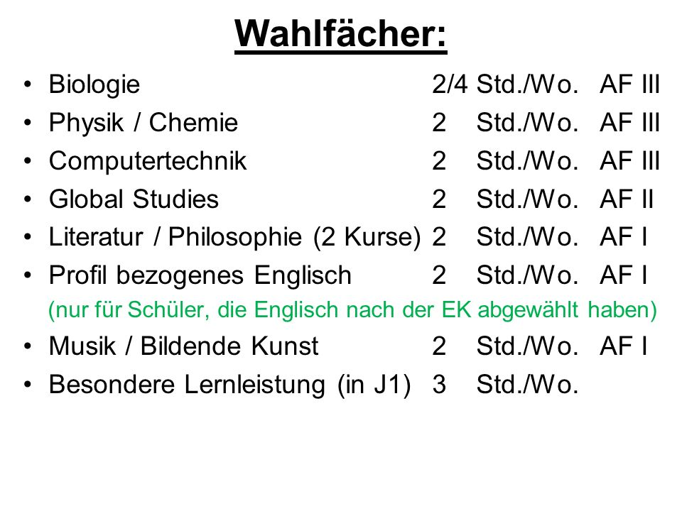 Wahlfächer: Biologie 2/4 Std./Wo. AF III