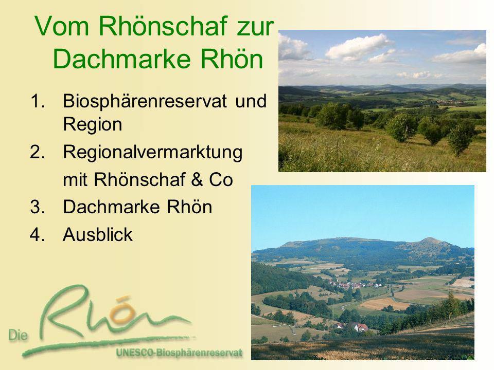 Vom Rhönschaf zur Dachmarke Rhön
