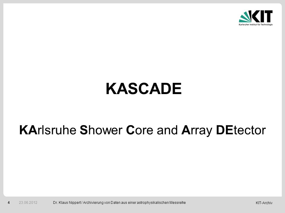 KArlsruhe Shower Core and Array DEtector
