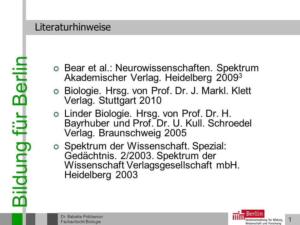 Biologie. Hrsg. von Prof. Dr. J. Markl. Klett Verlag. Stuttgart 2010