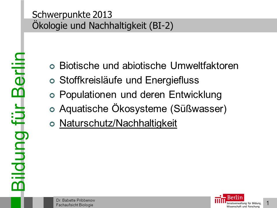 Schwerpunkte 2013 Ökologie und Nachhaltigkeit (BI-2)