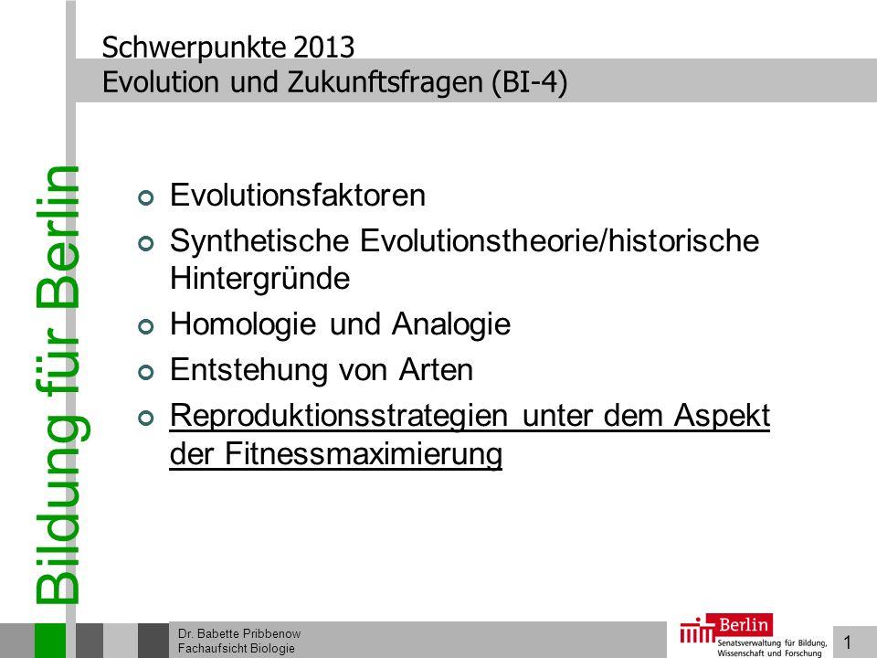 Schwerpunkte 2013 Evolution und Zukunftsfragen (BI-4)