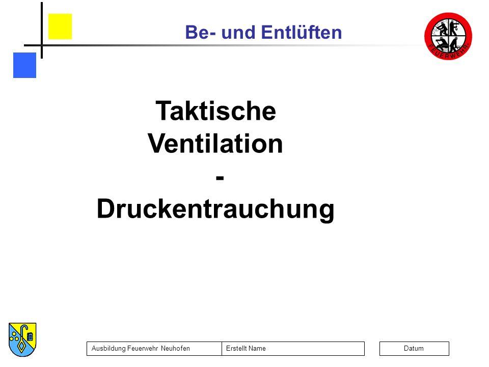 Taktische Ventilation - Druckentrauchung