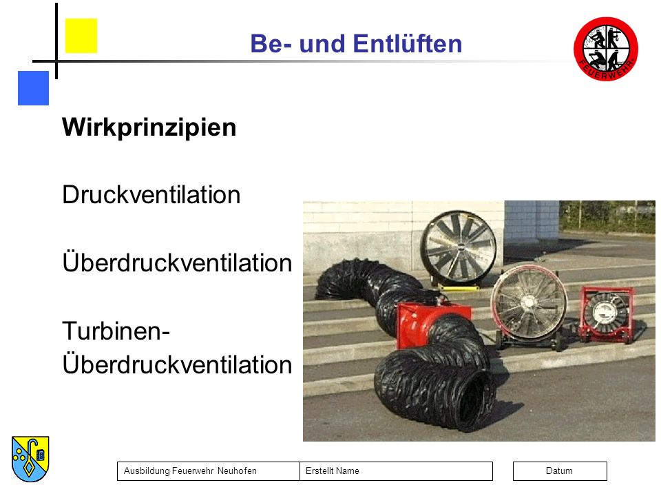 Wirkprinzipien Druckventilation Überdruckventilation Turbinen-