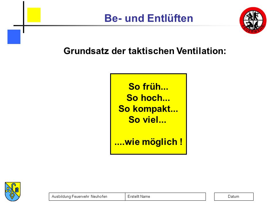 Grundsatz der taktischen Ventilation: