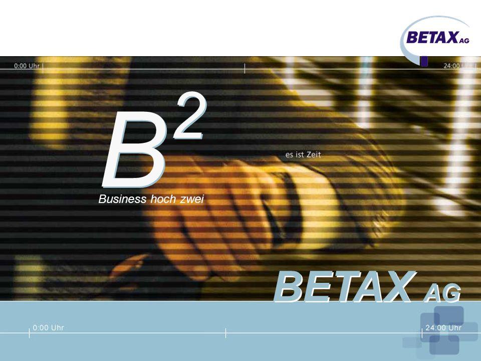 2 B Business hoch zwei BETAX AG